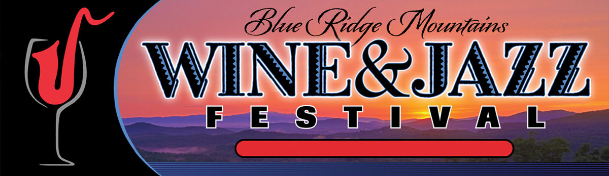 Blue Ridge Mountains Wine and Jazz Festival | Blue Ridge GA